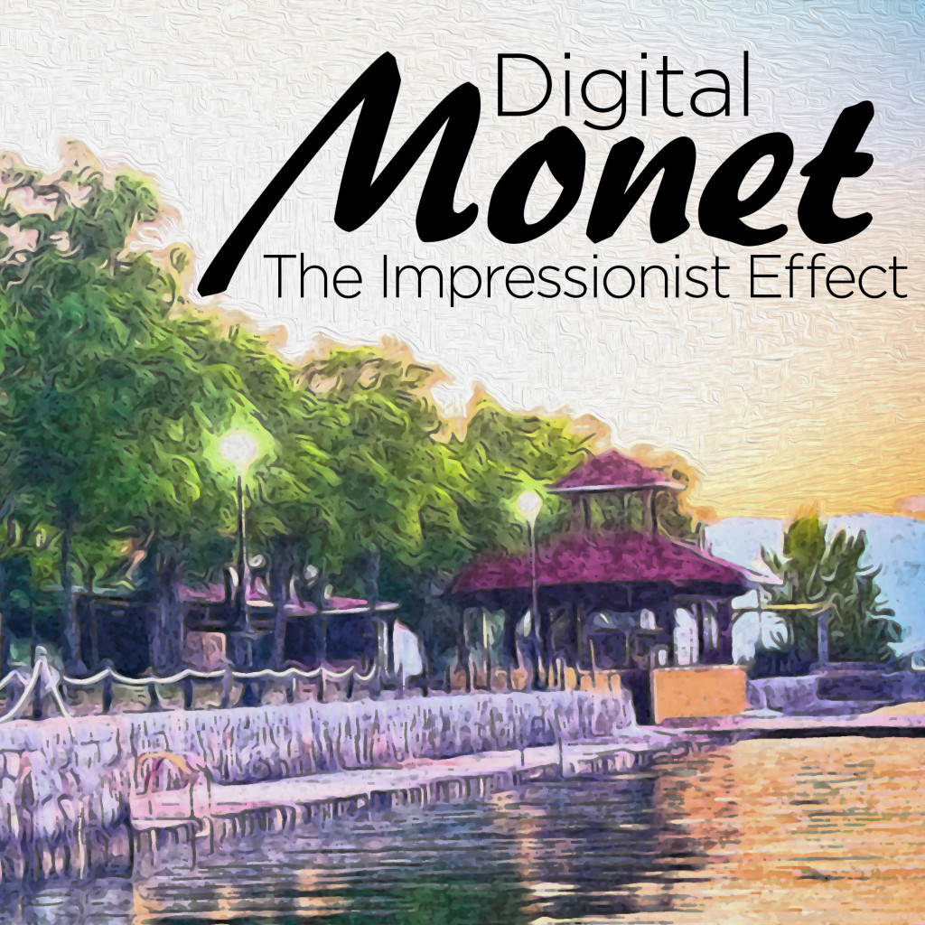 Digital Monet - The Impressionist Effect