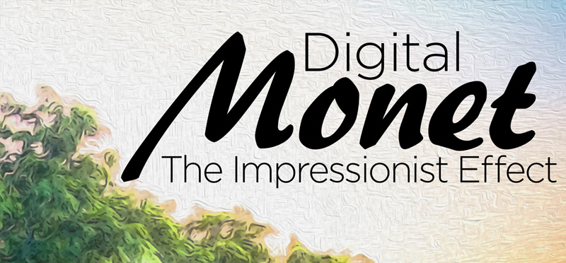 Digital Monet: The Impressionist Effect